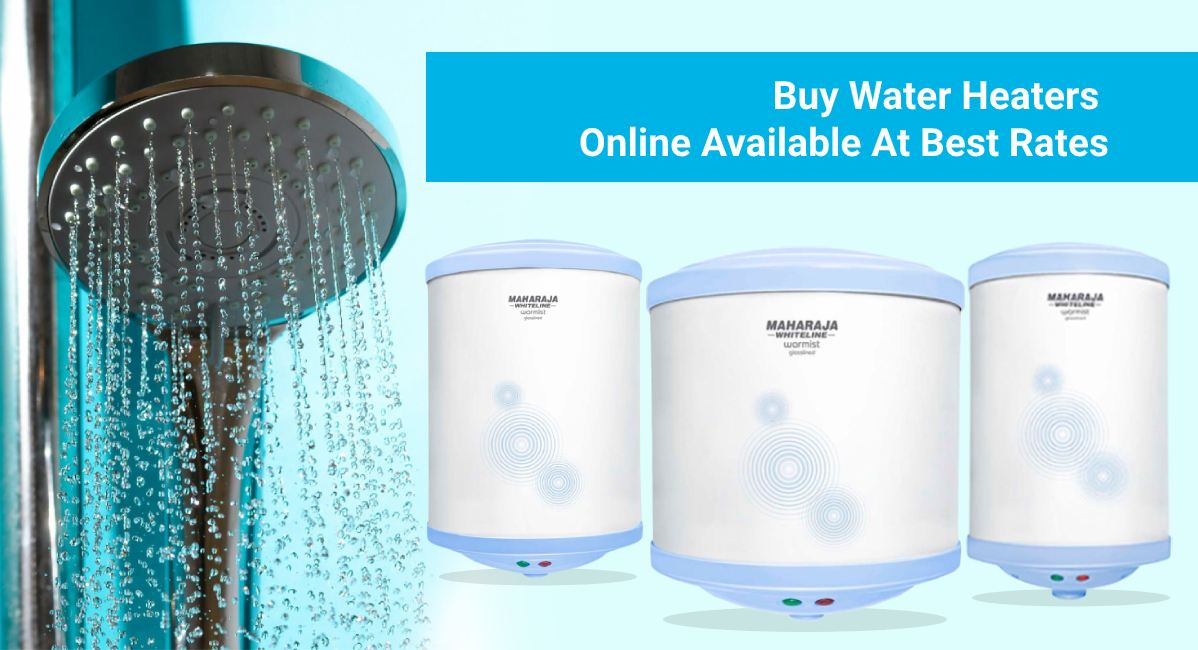 Buy Water Heaters Online Available At Best Rates