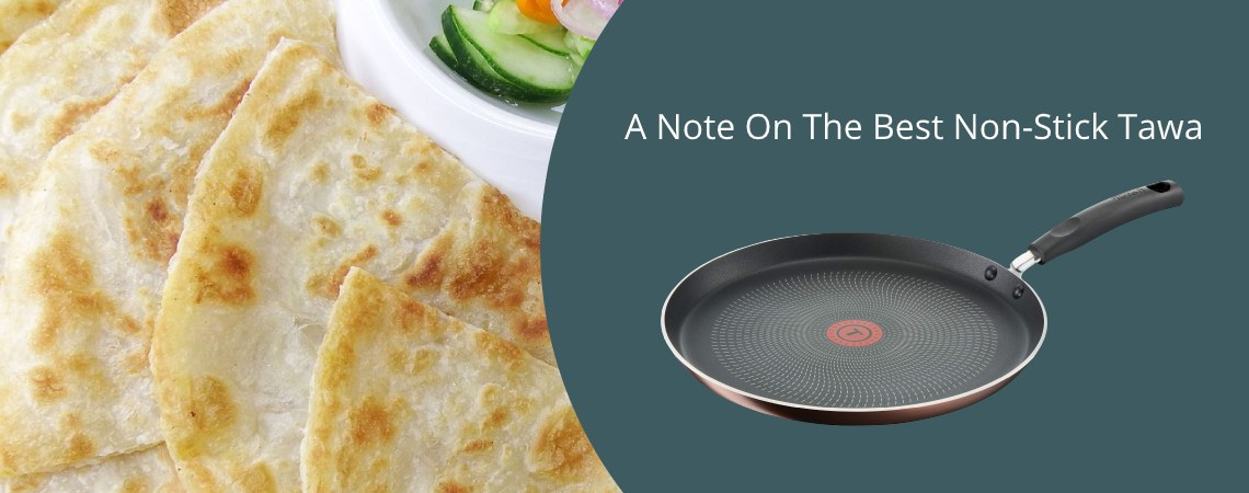 A Note On The Best Non-Stick Tawa